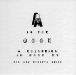 A is for Book: A Colouring in Book - Bob Smith