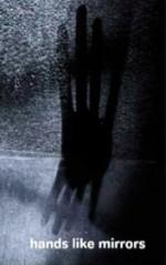 Hands Like Mirrors - Stacey Teague, Ziggy Gelman, Orchid Tierney, Clovis McEvoy, Emily Manger, Susan Adams, Isabella Mead, Vaughan Rapatahana, Jackson Nieuwland, Heather Taylor Johnson, Adolfo Aranjuez, Alice May Connolly, Paul Williamson, Katie Winny, Eamonn Marra, Fiona Clark, Susie Anders