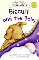 Biscuit and the Baby - Alyssa Satin Capucilli, Pat Schories