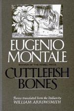 Cuttlefish Bones - Eugenio Montale, William Arrowsmith