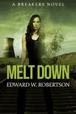 Melt Down - Edward W. Robertson