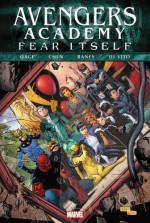 Fear Itself: Avengers Academy - Christos Gage, Sean Chen, Tom Raney, Andrea DiVito
