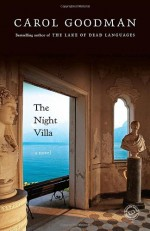 The Night Villa - Carol Goodman