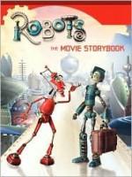 Robots: The Movie Storybook - Kate Egan