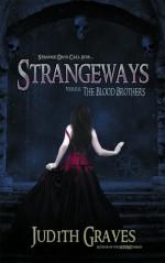 Strangeways Versus The Blood Brothers (Strangeways, #1) - Judith Graves