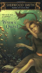 Wren's Quest - Sherwood Smith