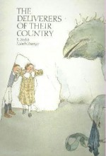 Deliverers of Their Country - E. Nesbit, Lisbeth Zwerger