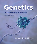 Genetics: A Conceptual Approach (Loose Leaf) - Benjamin A. Pierce