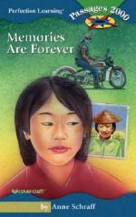 Memories Are Forever - Anne Schraff