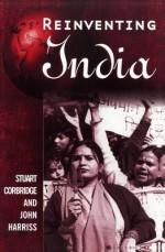 Reinventing India: Liberalization, Hindu Nationalism and Popular Democracy - Stuart Corbridge, John Harriss