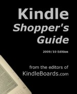Kindle Shopper's Guide, 2010 Edition - Harvey Chute