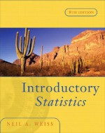 Introductory Statistics (8th Edition) - Neil A. Weiss