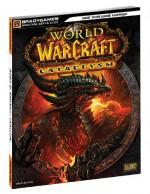 World of Warcraft Cataclysm Signature Series Guide - BradyGames, Joe Branger