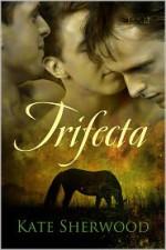 Trifecta - Kate Sherwood