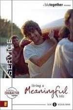 Service: Living a Meaningful Life - Brett Eastman, Todd Wendorff, Dee Eastman
