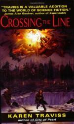 Crossing the Line - Karen Traviss