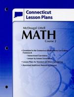 Connecticut Lesson Plans: Math Course 2 - McDougal Littell