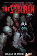 The Strain Volume 1 - David Lapham, Mike Huddleston, Dan Jackson