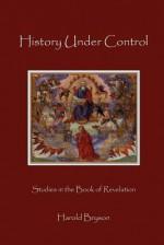 History Under Control - Harold T. Bryson