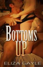 Bottoms Up - Eliza Gayle