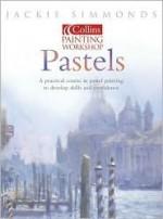 Pastels: Collins Painting Workshop - Jackie Simmonds
