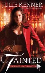 Tainted - Julie Kenner