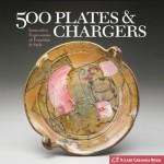500 Plates & Chargers: Innovative Expressions of Function & Style - Suzanne J.E. Tourtillott, Lark Books