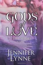 Gods of Love: The Series - Jennifer Lynne