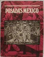 Posada's Mexico: Exhibition Catalogue - Ron Tyler, Library of Congress Staff, Amon Carter Museum of Western Art Staff, Colorado Springs Fine Arts Center Staff