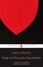 Twenty Love Poems and a Song of Despair - Pablo Neruda, W.S. Merwin, Cristina Garcia