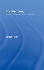 The Stern Gang: Ideology, Politics and Terror, 1940-1949 - Joseph Heller