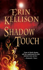 Shadow Touch - Erin Kellison