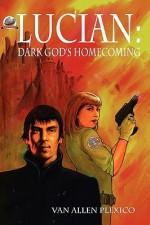 Lucian: Dark God's Homecoming - Van Allen Plexico