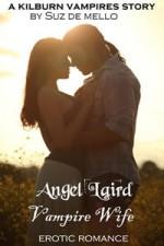 Angel Laird, Vampire Wife - Suz deMello