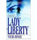 Lady Liberty - Vicki Hinze