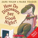 How Do Dinosaurs Say Good Night - Jane Yolen, Emna Belgasmi