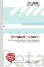 Wangford (Hundred) - Lambert M. Surhone, Mariam T. Tennoe, Susan F. Henssonow
