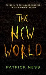 The New World - Patrick Ness