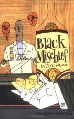 Black Mischief - Evelyn Waugh