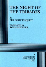 The Night of the Tribades: A Play from 1889 - Per Olov Enquist