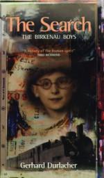 The Search: The Birkenau Boys - G.L. Durlacher, Susan Masotty, G.L. Durlacher, Susan Massotty