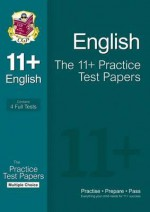 English: The 11+ Practice Test Papers: Multiple Choice - Richard Parsons