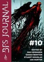 BFS Journal #10 - Max Edwards, Sarah Newton, Stuart Douglas, Ian Hunter