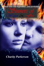Sinners of Water & Fire - Charity Parkerson