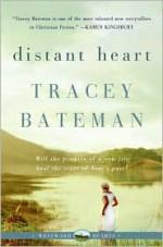 Distant Heart - Tracey Bateman