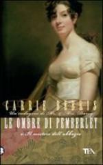 Le ombre di Pemberley o: Il mistero dell'abbazia - Carrie Bebris, Alessandro Zabini