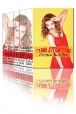 Taboo Attractions Erotica Box Set - Saffron Sands, Carl East, Cheri Verset, Virginia Wade, Raquel Rogue, Terry Towers, Nadia Nightside, Angel Wild, Audri London, Jade K. Scott