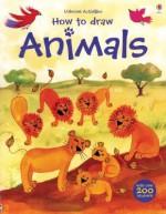 How to Draw Animals [With Stickers] - Leonie Pratt, Louie Stowell