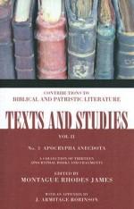 Apocrypha Anecdota 3 (Texts & Studies: Contributions to Biblical & Patristic Lit.) - M.R. James, J. Armitage Robinson