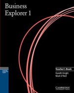 Business Explorer 1 Teacher's Book - Gareth Knight, Mark O'Neil, James Hunter